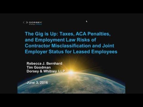 Seminar Playback: Taxes, ACA Penalties, & Employment Law Risks of Contractor Misclassification