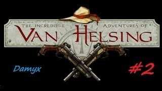Las Increibles Aventuras De Van Helsing - Steam version - PC . Gameplay #2