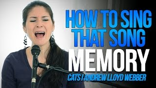 How To Sing That Song: MEMORY (Cats) by Andrew Lloyd Webber