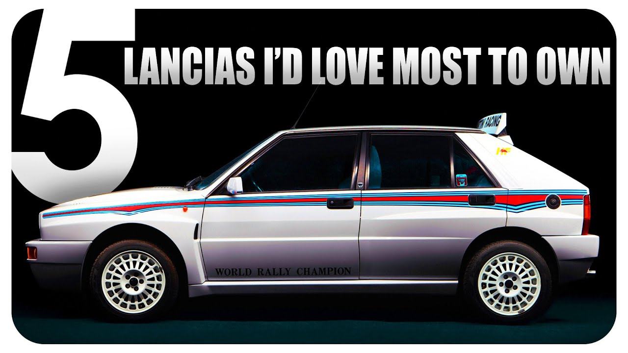 The 5 Lancias I'd love most to own