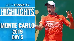 Djokovic and Nadal Cruise ; Zverev And Thiem Shocked   Monte-Carlo 2019 Highlights Day 5