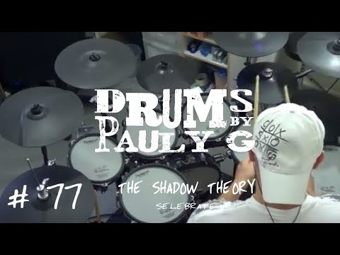 The Shadow Theory - Selebrate [Drum Cover]