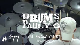 The Shadow Theory - Selebrate [Drum Cover] by Paul Gherlani