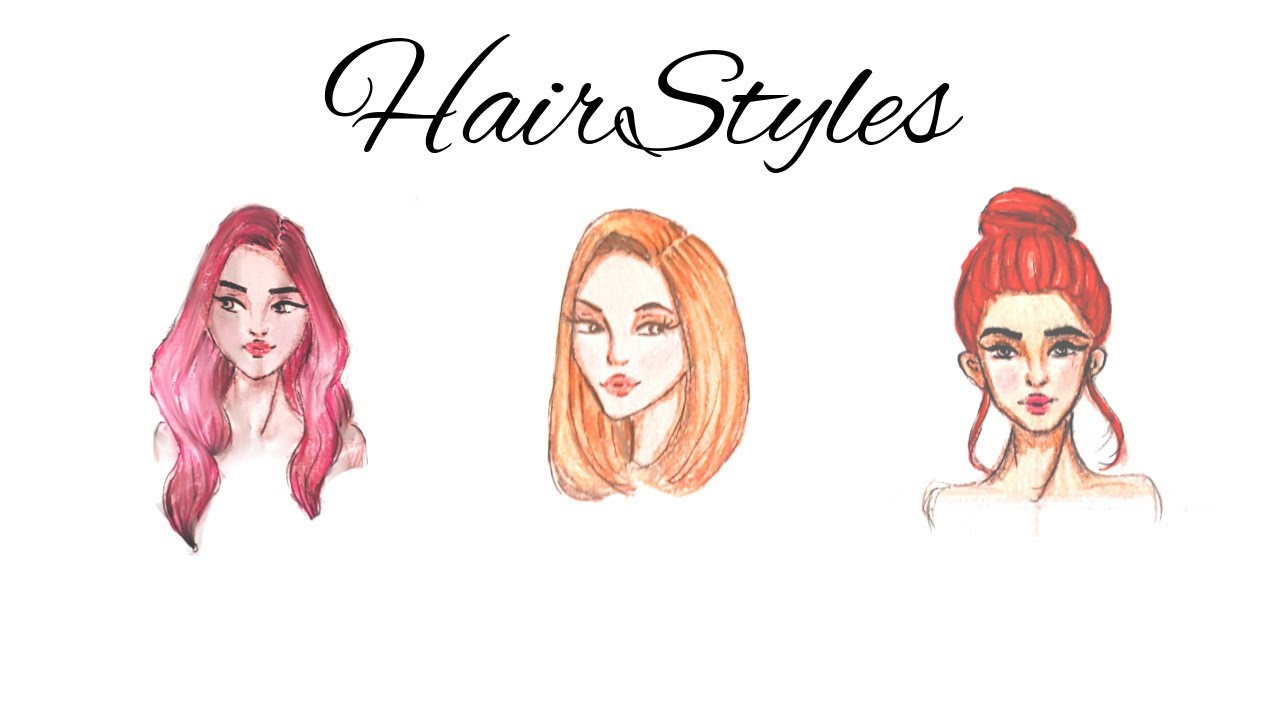 Fashion Drawing  How To Draw 3 different hairstyles for beginners