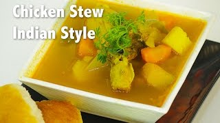 Chicken Stew Indian Style | ChefHarpalSingh
