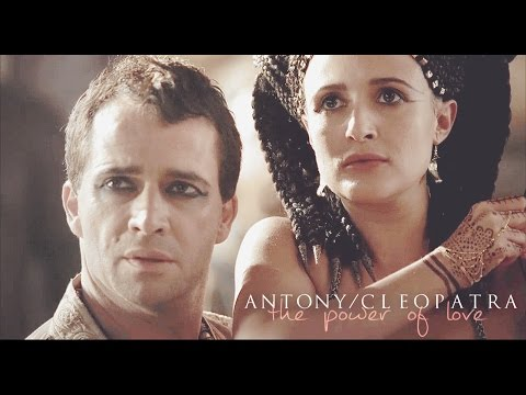 Rome Antony & Cleopatra » The Power Of Love
