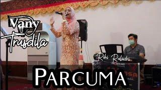 Download Mp3 Parcuma lagu ambon cover Vany Trusdila Live Khiansa Prosound Community