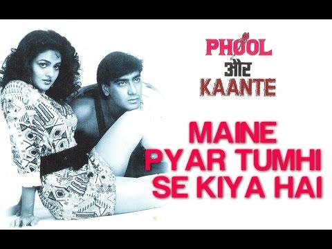 Maine Pyar Tumhi Se Kiya Hai - Phool Aur Kaante | Ajay & Madhoo | Kumar Sanu & Anuradha Paudwal