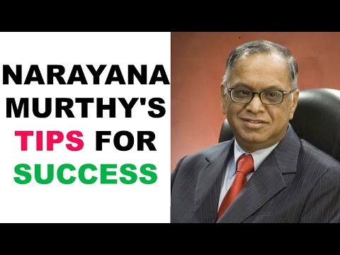 Narayan Murthy tips for success