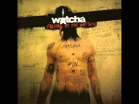 Watcha - Falling By The Wayside (2007 - Full Album)