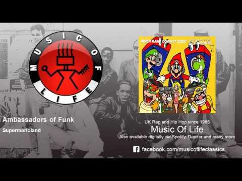 Ambassadors of Funk - Supermarioland - feat. M.C. Mario