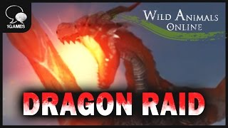 "Dragon Appearance, ""Wild Animals Online"" War in Dragon Lava"