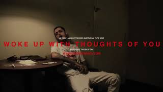 """[FREE] LIL PEEP HARD DEPRESSED EMOTIONAL TYPE BEAT """"woke up with thoughts of you"""" (prod. by discent)"""