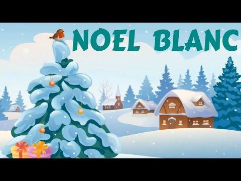 Noël Blanc - Chant De Noël Avec Orgue