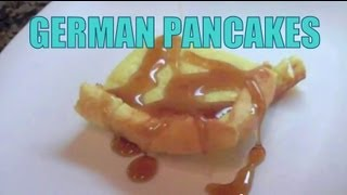 GERMAN PANCAKES - EPIC MEALTIME PARODY