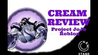 Cream Review | Project JoJo Roblox