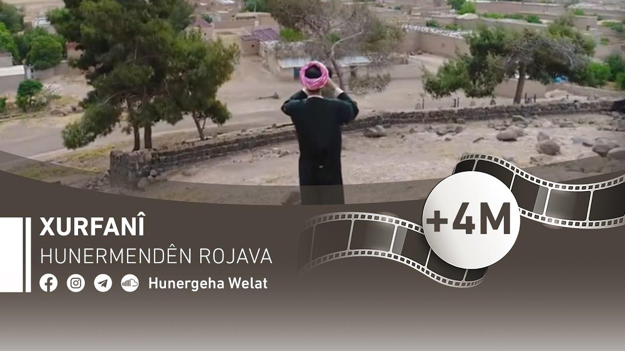 XURFANÎ | Hunermendên Rojava | Official Music Video