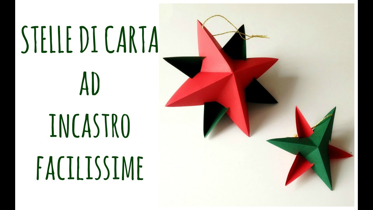 Stelle Di Natale Da Costruire stelle di carta ad incastro senza colla ne punti,facilissime!/paper star  (natale) arte per te