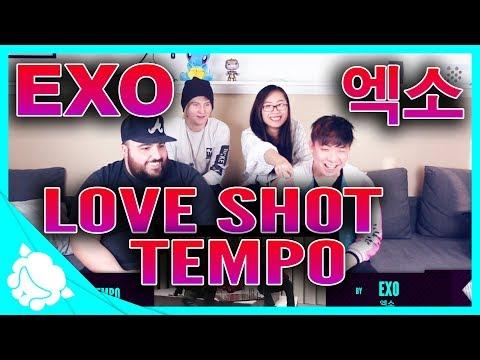 EXO 엑소 - LOVE SHOT & TEMPO REACTION