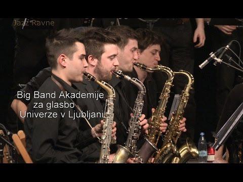 Big Band Akademije za glasbo v Ljubljani-  Isn't She Lovely- JAZZ RAVNE