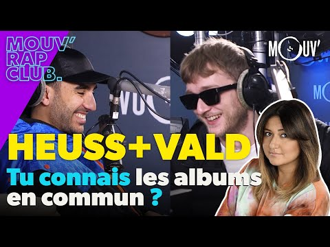 Youtube: HEUSS + VALD, tu connais les albums communs ?