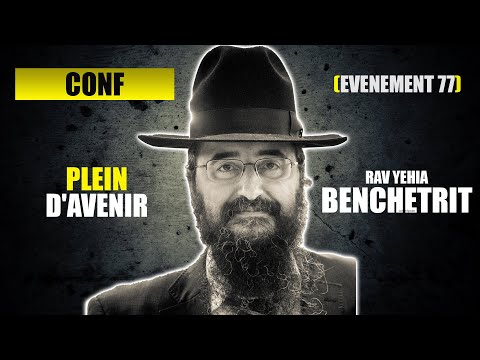 RAV BENCHETRIT - PLEIN D'AVENIR