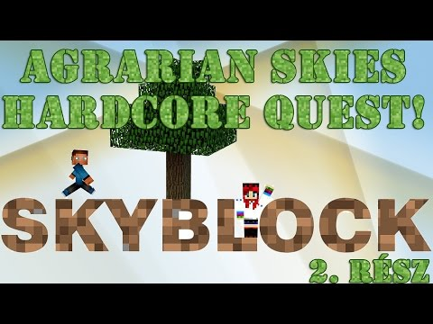 Agrarian Skies Hardcore Quest - 2. rész /w Acol