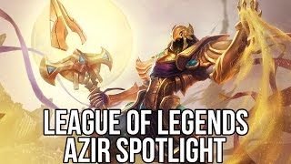 League of Legends (Free MOBA Game): Azir Spotlight and Gameplay