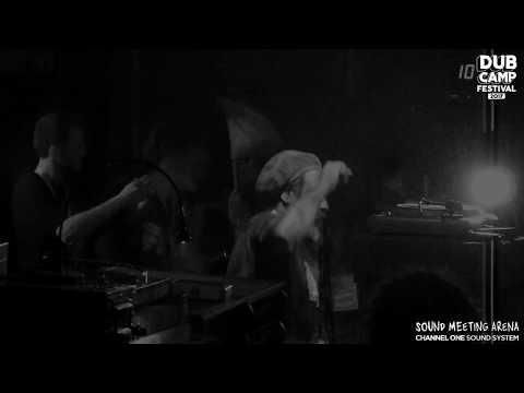 DUB CAMP FESTIVAL 2017 - CHANNEL ONE ▶ Junior Delgado ''Fort Augustus'' (Extended Mix) ④
