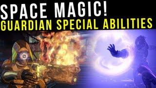 Destiny News - Guardian Special Abilities - Warlock, Hunter, Titan