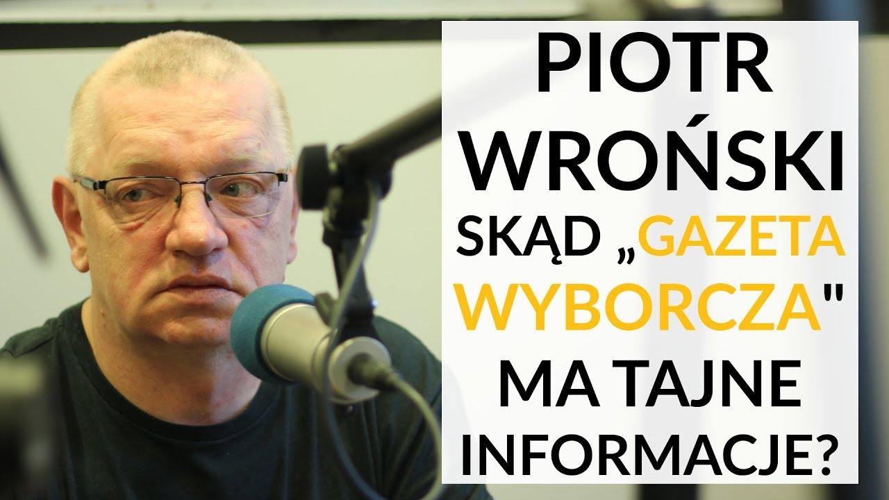 """Wroński: Skąd """"Gazeta Wyborcza"""" ma tajne ustalenia ws. katastrofy w Smoleńsku?"""