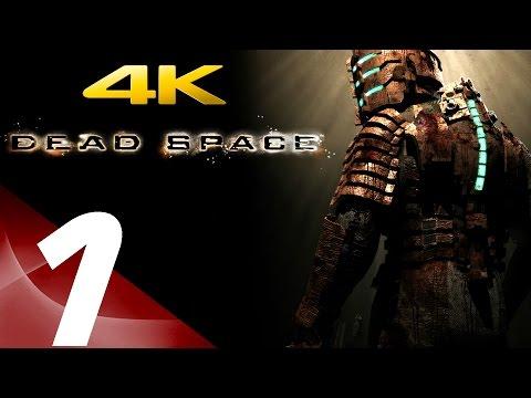 Dead Space - Gameplay Walkthrough Part 1 - Prologue [4K 60fps]