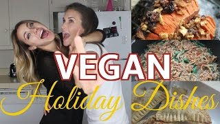 Vegan Holiday Cooking | with Cam and Shan