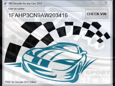 Vin Decoder Ford 2013 - FREE Download Decoder for any CARS