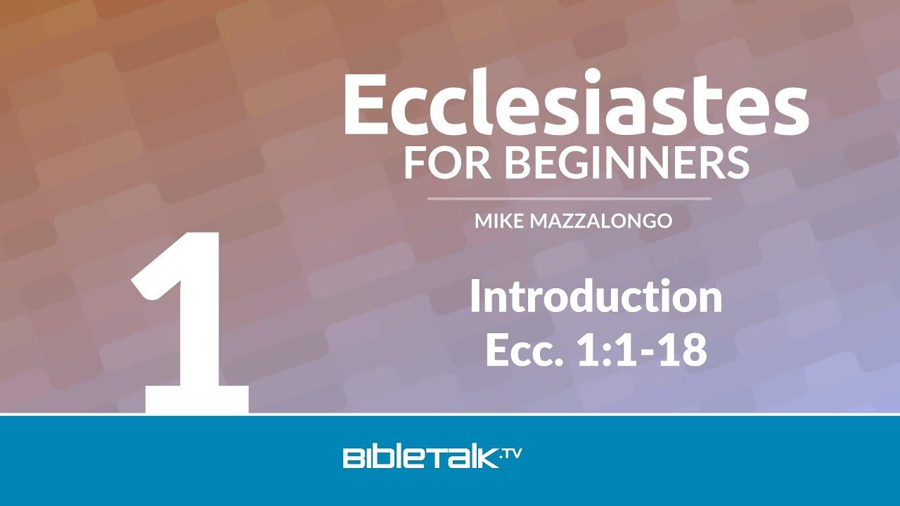 Introduction to Ecclesiastes