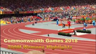 Commonwealth Games 2018 – 200M Womens Highlights   Aussies are in this race