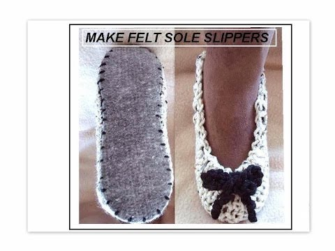 CROCHET SLIPPERS ON FELT SOLES, how to diy, purchase felt insoles ...