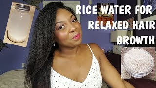Rice Water For Stronger Relaxed Hair