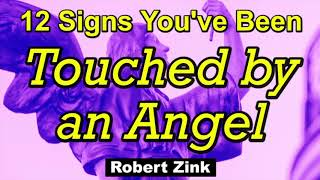 12 Signs You Have Been Touched by an Angel