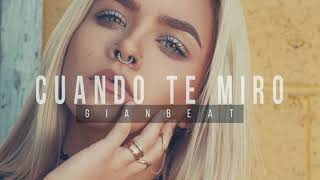 Beat Trap Romantico  Love R&B - Cuando Te Miro - Instrumental GianBeat