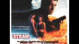 Straw - the world is not enough 1999 JAMES BOND Rejected theme