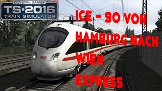 TRAIN SIMULATOR 2016 ☆ ICE-T 91 nach Wien Hbf über Hannover | trainTeacher