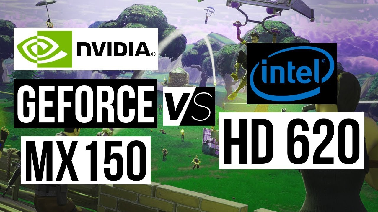 carte graphique intel hd 620 test NVIDIA Geforce MX150 VS Intel HD 620   Gaming Performance Test