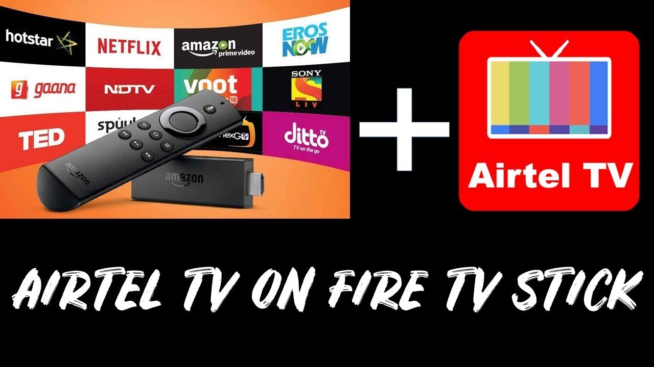 ad12a37cc545 How to Watch Airtel TV on Fire TV Stick - YouTube