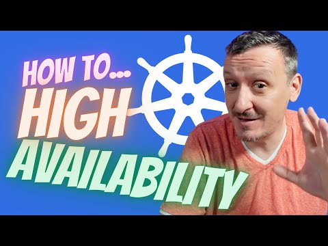 How To Setup Highly Available Kubernetes Clusters And Applications?