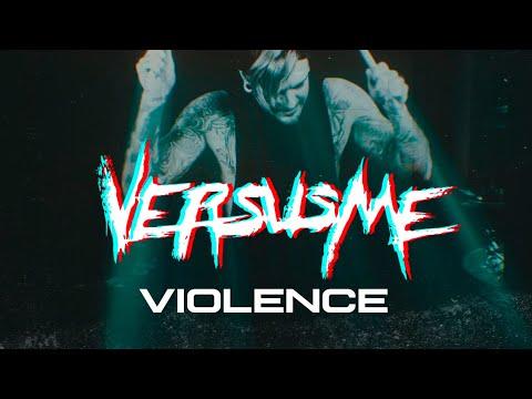 Смотреть клип Versus Me - Violence