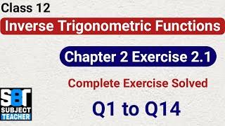 Chapter 2 Ex 2.1 Inverse Trigonometric Functions class 12 Maths    NCERT