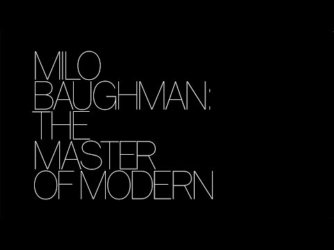 Milo Baughman  - The Master of Modern