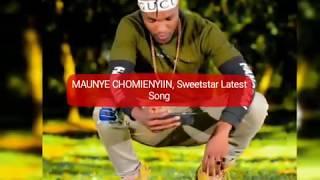 maunye-chomienyiin-sweetstar-latest-song-subscribe