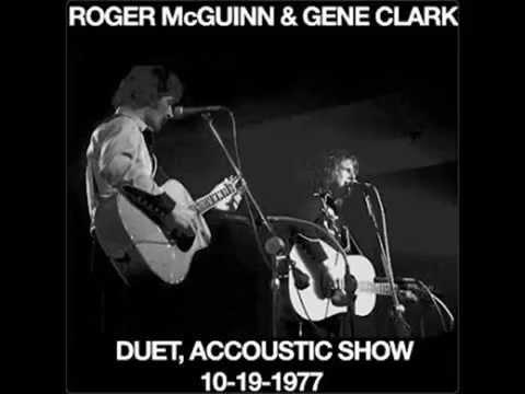 Roger McGuinn & Gene Clark - Duet/Acoustic Show - 10/19/77 - Full Concert